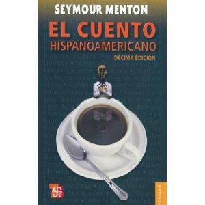 el cuento hispanoamericano antologia