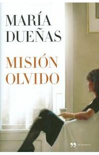 maria dueñas mision olvido