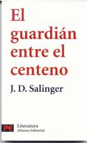 El guardián entre el centeno, J.D Salinger
